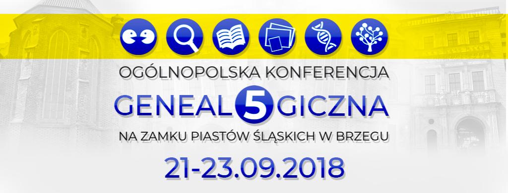 grafika nagłówkowa 5. Ogólnopolska Konferencja Genealogiczna na Zamku Piastów Śląskich w Brzegu 21–23.09.2018