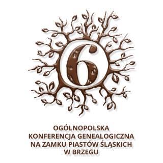 6. Ogólnopolska Konferencja Genealogiczna na Zamku Piastów Śląskich w Brzegu 20–22.09.2019